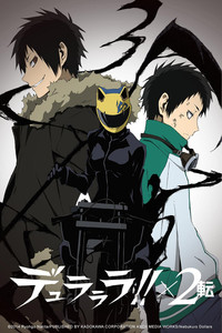 Durarara!! X2 The Second Arc (Dub) is a featured show.