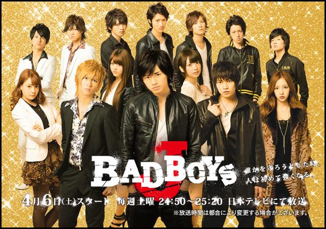 BAD BOYS J / 2013 / Japonya
