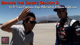 Behind the Smoke - Dai Yoshihara Formula Drift 2011/2012 Season Episode 44
