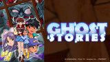Ghost Stories (Dubbed)