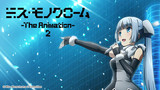 Miss Monochrome - The Animation - 2