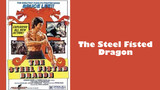 Steel Fisted Dragon