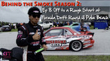Behind the Smoke - Dai Yoshihara Formula Drift 2011/2012 Season Episode 42