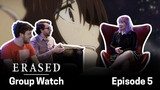 ERASED: Group Watch Episode 5