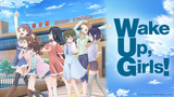 Wake Up, Girls! New Chapter