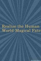 Realize the Human World Magical Fate
