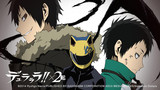 Durarara!! X2 The Second Arc (Dub)