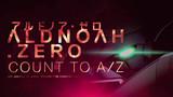 ALDNOAH.ZERO Episode 0