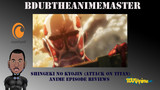 Attack On Titan Reviews Episode 10
