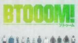 BTOOOM! - BTOOOM! PV