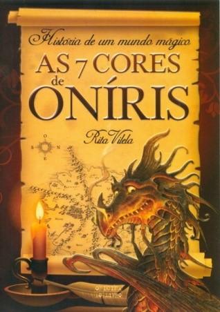 """""""As 7 Cores de Oníris"""""""