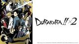 Durarara!! X2 (Dub)