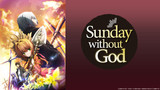 Sunday Without God