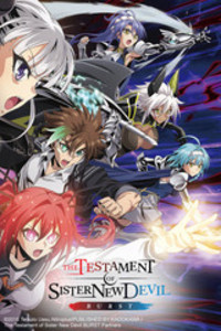 The Testament of Sister New Devil BURST is a featured show.