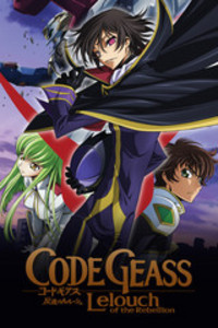 Code Geass: Lelouch of the Rebellion is a featured show.