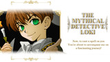The Mythical Detective Loki (Manga 2.5)