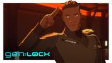 gen:LOCK Bonus Features Episode 2