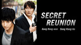 The Secret Reunion
