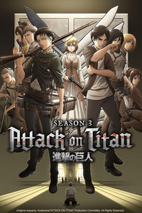 Attack on Titan Season 3 is a featured show.
