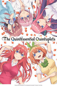 The Quintessential Quintuplets is a featured show.