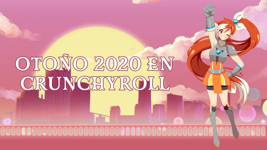Temporada de Otoño 2020 en Crunchyroll