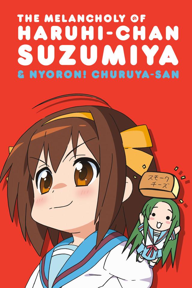 The Melancholy of Haruhi-chan Suzumiya & Nyoron! Churuya-san