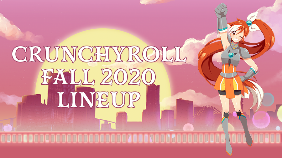 Crunchyroll Fall 2020 Season Lineup