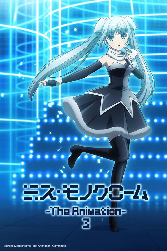 Miss Monochrome - The Animation
