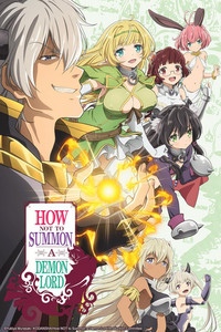 How Not to Summon a Demon Lord Episode 1, The Demon Lord Act