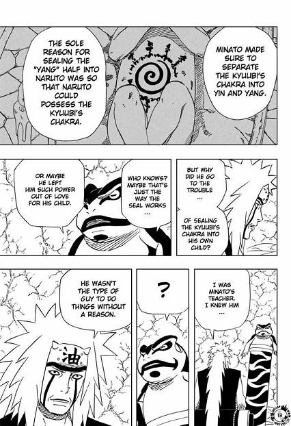 Now This Is Page 13 Of Chapter 370 First Panel You Can Clearly Read That Minato Only Sealed The Yang Side Foxs Chakra In Naruto