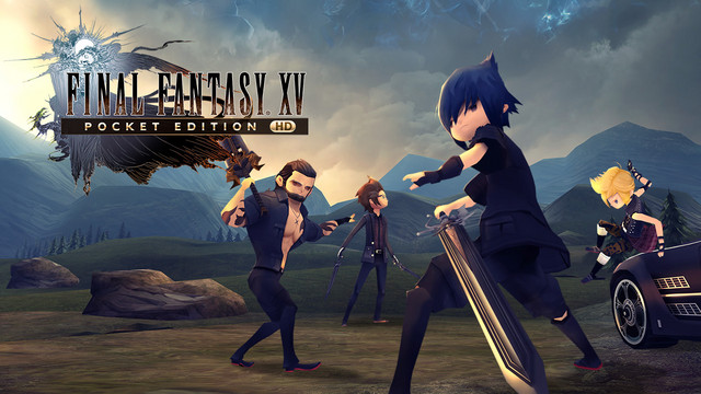 Final Fantasy XV: Pocket Edition HD Is Out Now on PS4