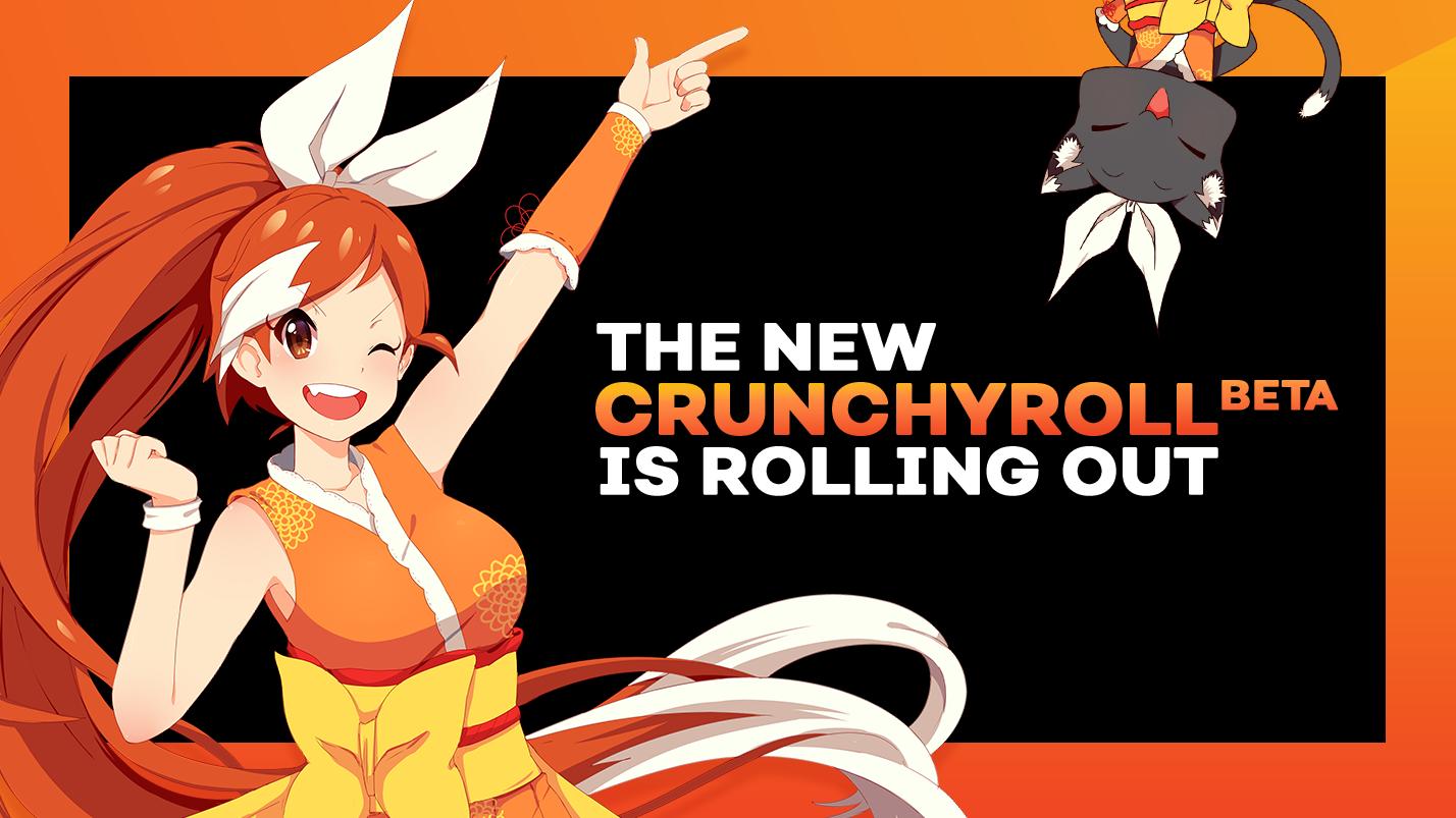 New Crunchyroll Experience