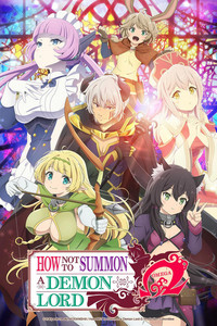 How Not to Summon a Demon Lord Ω is a featured show.