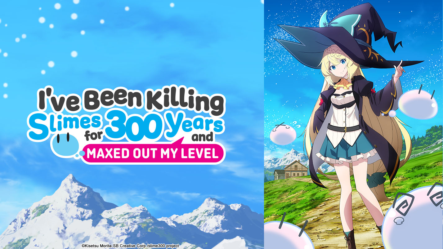I've Been Killing Slimes for 300 Years