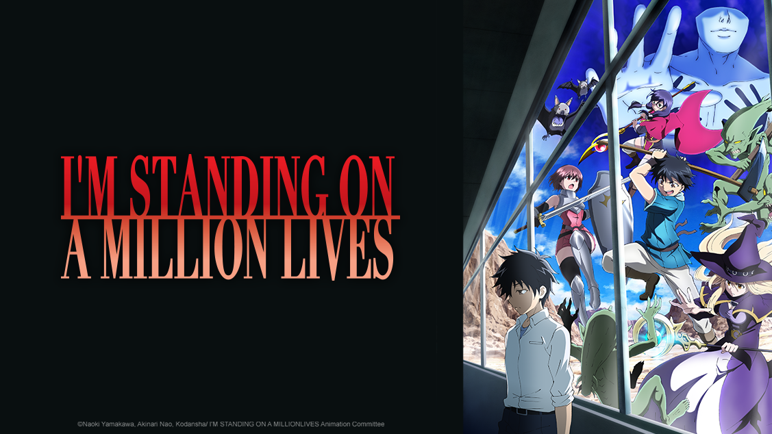 I'm Standing on a Million Lives - crunchyroll