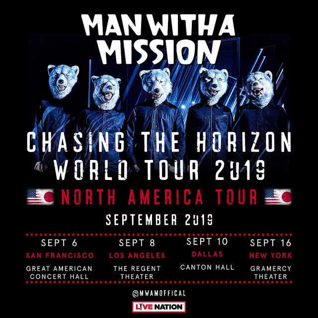 A promotional image for the U.S. dates of MAN WITH A MISSION's Chasing the World Tour, featuring the band in their wolf masks.