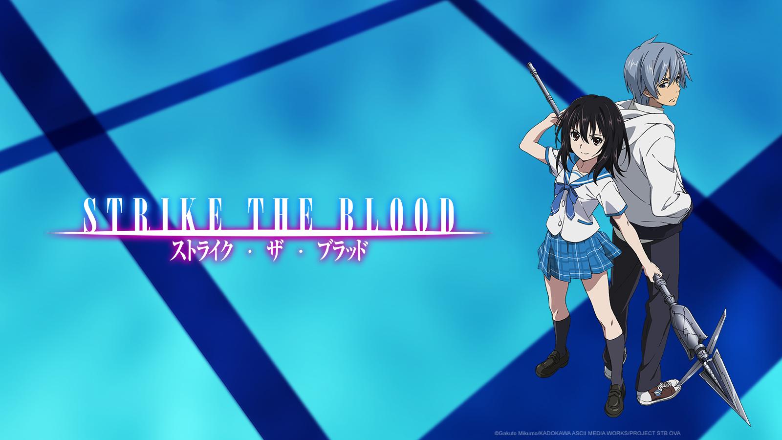 STRIKE THE BLOOD OVA