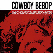 COWBOY BEBOP (Original Motion Pictures Soundtrack)