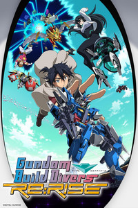Gundam Build Divers Re:RISE is a featured show.