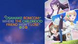 Osamake: Romcom Where The Childhood Friend Won't Lose