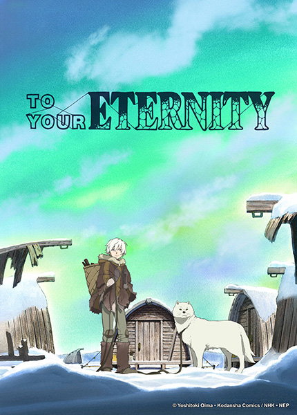 To Your Eternity - passionjapan