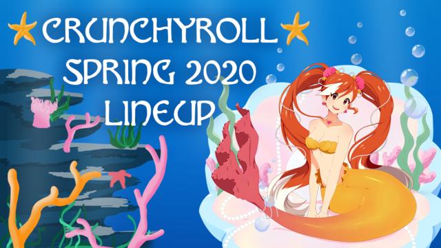 Crunchyroll Spring 2020 Anime Lineup