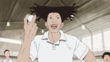 Ping Pong the Animation Episode 7