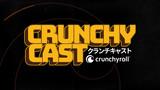 Crunchycast Episode 1