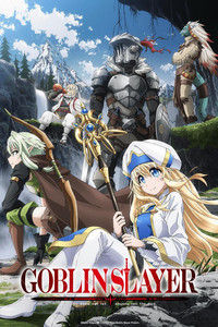 GOBLIN SLAYER is a featured show.