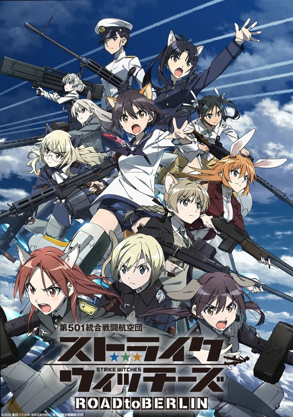 A new key visual for the upcoming 501st Joint Fighter Wing Strike Witches ROAD to BERLIN TV anime, featuring the main cast of Strike Witches looking fierce in their battle gear as they zoom through the sky.