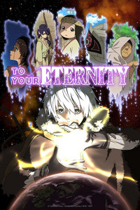 To Your Eternity is a featured show.