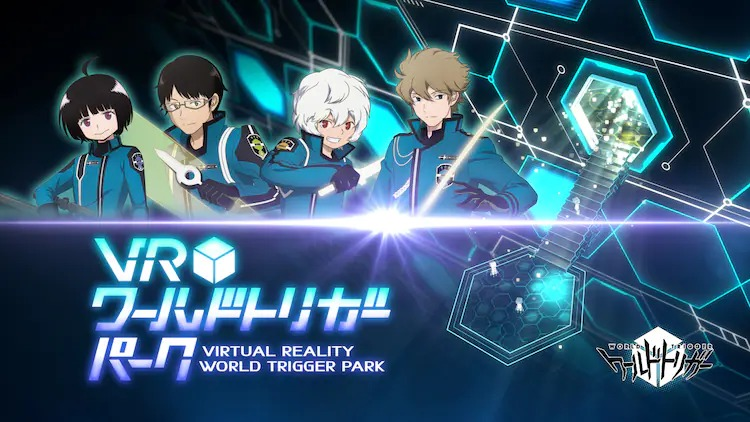 World Trigger VR
