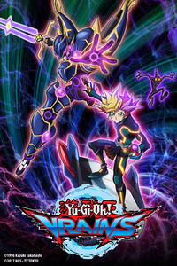 Yu-Gi-Oh! VRAINS is a featured show.