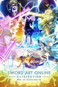 Sword Art Online Alicization War of Underworld is a featured show.